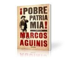 Livro: ¡Pobre Patria mía!, de Marcos Aguinis