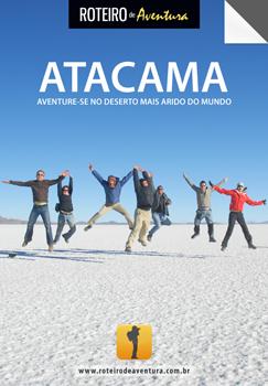 Guia de viagem: deserto de Atacama